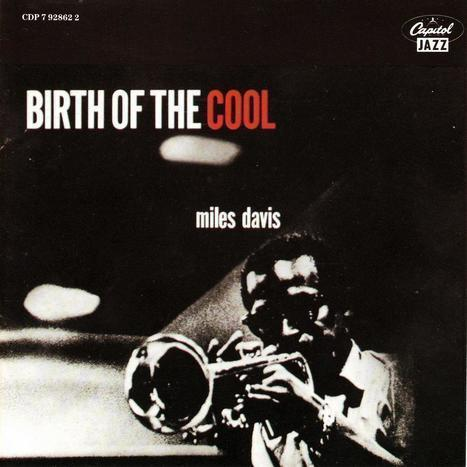 Birth of the Cool : Free Download & Streaming : Internet Archive   Albums, Artists, Christmas Music and Stuff   Scoop.it