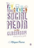 Using Social Media in the Classroom - home | Era Digital - um olhar ciberantropológico | Scoop.it