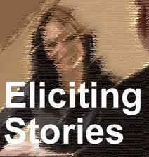 Eliciting Stories in Organizations: Recent Highlights - A Storied Career | Just Story It | Scoop.it