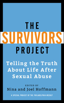 PW's First Book-Length Work Collects the Personal Stories of Sexual-Abuse ... - PW-Philadelphia Weekly | Surviving Trauma and Abuse | Scoop.it
