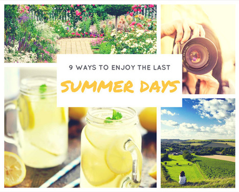 9 Ways to Enjoy the Last Summer Days | How Cleaners Clean | Lifestyle | Scoop.it