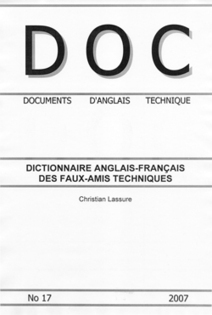 (EN, FR) DICTIONARY OF TECHNICAL FALSE FRIENDS | Glossaries and Dictionaries | Scoop.it