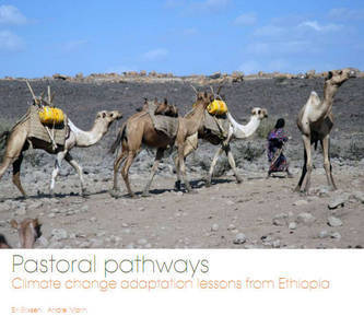 Pastoral pathways: Climate change adaptation lessons from Ethiopia-Zunia.org | adapting to climate change | Scoop.it