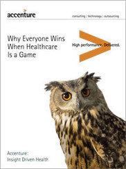 Todos ganan cuando la atención a la salud es un juego - Accenture | Tecnología Preventiva en Salud | Scoop.it