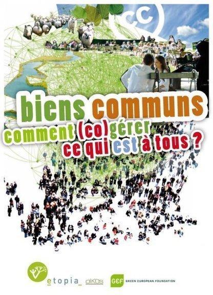 Les biens communs, comment (co)gérer ce qui est à tous? | Alternatives Collectives | Scoop.it