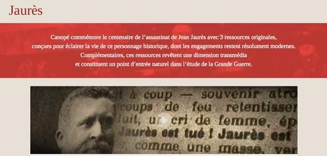 Le réseau Canopé commémore le centenaire de l'assassinat de Jaurès avec quatre ressources originales | La Grande Guerre | Scoop.it