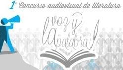 Concurso audiovisual de literatura: La voz y la palabra   Educar, innovar, compartir   Scoop.it