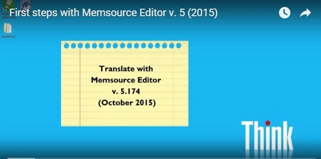 First steps with Memsource Editor v. 5 (2015) (by Dominique Pivard) | Translator Tools | Scoop.it