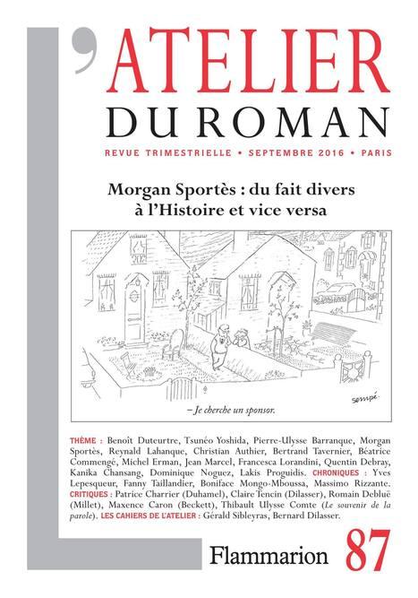 [vient de paraître] revue L'Atelier du roman, septembre 2016 | TdF  |    Critique & Revues | Scoop.it