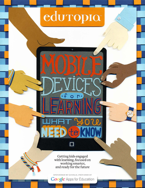 Edutopia Offers Guide for Mobile Devices in the Classroom - Technapex | elearning | Scoop.it