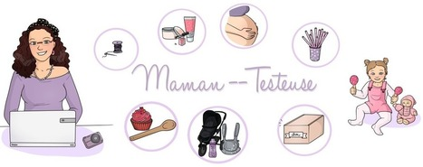 Didoodam | Maman testeuse | didoodam | Scoop.it