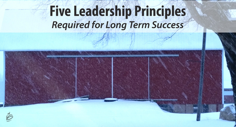 Built to Last: Five Leadership Principles Required for Long Term Success | Leaderly & Listable | Scoop.it