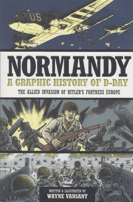 Bring History Alive Through Graphic Novels: Normandy | GeekDad | Wired.com | Graphic novels in the classroom | Scoop.it
