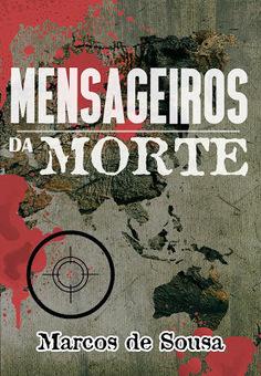 Desbravador de Mundos: Lançamento: nova edição de Mensageiros da Morte   Ficção científica literária   Scoop.it