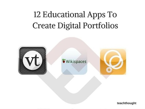 12 Educational Apps To Create Digital Portfolios | Into the Driver's Seat | Scoop.it