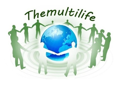 ##Themultilife is a social network designed to improve world wide communication  #edtech20 | startup in Semantic Web , Social Media , Web 2.0 , Elearning | Scoop.it
