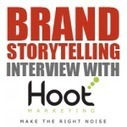 Brand Storytelling: Interview with Hoot Marketing | Progressive Storytelling | Scoop.it