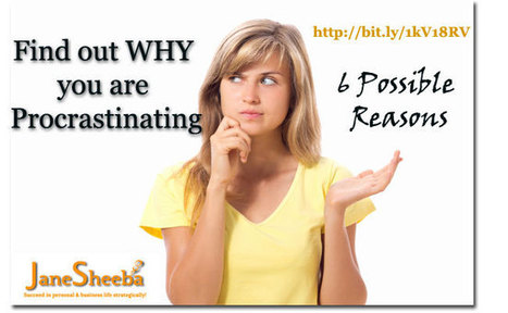 Find Out Why You Are Procrastinating: 6 Possible Reasons | E-Marketing News | Scoop.it