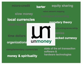 The Future of unMoney | Sustainable Futures | Scoop.it