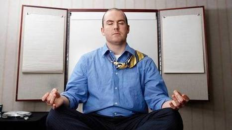 Meditation finds an ommm in the office - The Globe and Mail | HR | Scoop.it