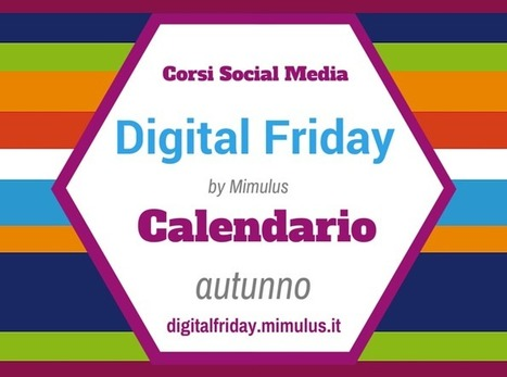 Corsi Social Media Bologna: 7° Digital Friday | Digital Friday | Scoop.it