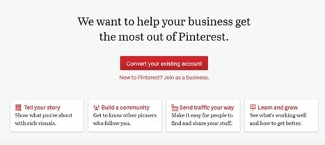 Pinterest Finally Rolls Out Business Accounts: How to Set Yours Up Today | PINTEREST Watch - Curated by Jan Gordon | Scoop.it