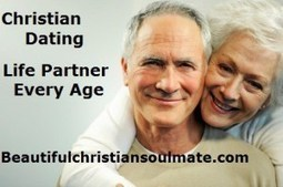 Online Dating Services to Meet Christian Singles Online | Beautiful Christian Soulmates | Scoop.it