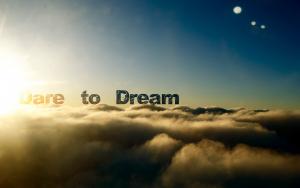 Dare to Dream!   catnipoflife   Scoop.it
