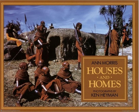 Browse Inside Houses and Homes by Ann Morris, Illustrated by Ken Heyman | Nature | Scoop.it