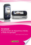 Google books -                                      Android: Programación de dispositivos móviles a través de ejemplos -                Jose Enrique Amaro Soriano | Android: programacion de dispositivos moviles a traves de ejemplos | Scoop.it