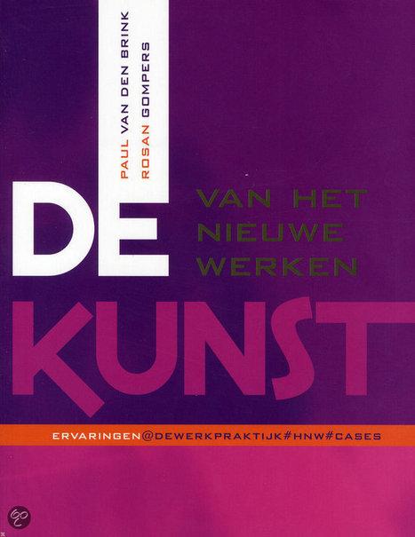 Starten met Het Nieuwe Werken - Alles over Het Nieuwe Werken | Werken20.nl | new society | Scoop.it