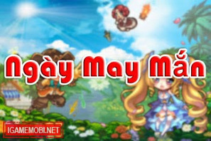 iGà mở event Ngày May Mắn 15/01 | Game Mobile | Scoop.it