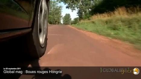 [vidéo] Le scandale des boues rouges en Hongrie | Toxique, soyons vigilant ! | Scoop.it