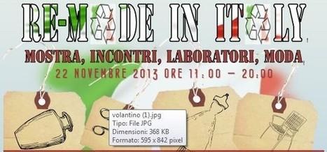 Circuitiverdi.it Re-made in Italy: come reinventare un'economia sostenibile | Fiere di artigianato | Scoop.it