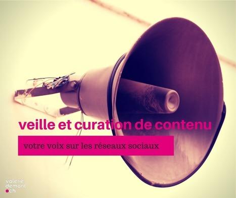 Veille et curation de contenu : votre voix sur les réseaux sociaux | La Curation, avenir du web ? | Scoop.it