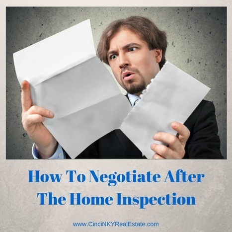 How To Negotiate After The Home Inspection - Cincinnati and Northern Kentucky Real Estate | Real Estate | Scoop.it