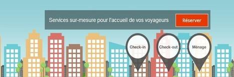 easyWelcome : la plateforme qui gère de A à Z l'accueil de vos voyageurs - You make me share | Consommation collaborative | Scoop.it