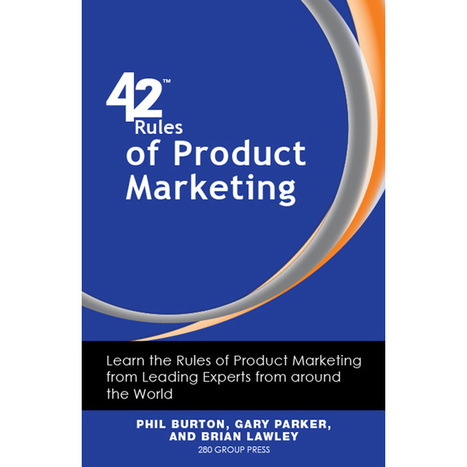 Product Marketing Rule #20: Generate Demand, Not Leads | Product Management - Technology and B2B  - Best Practices, Research about | Scoop.it