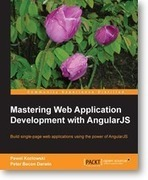 Mastering Web Application Development with AngularJS | Packt Publishing | Books and e-Books from Packt Publishing - July'14 - August'14 | Scoop.it