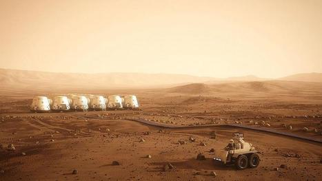 Future Mars Colony Nabs Its First Investors | Business Futures | Scoop.it