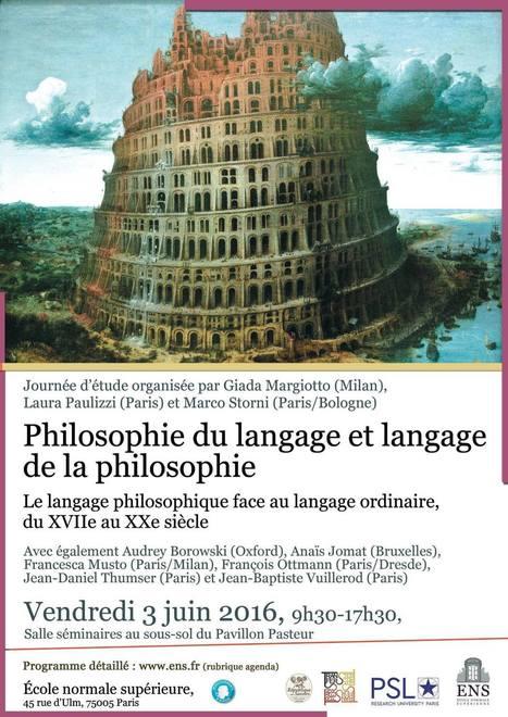 JOURNÉE D'ÉTUDE - Philosophie du langage et langage de la philosophie | Philosophie en France | Scoop.it