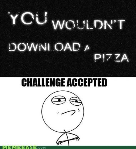 Challenge Accepted Guy. Challenge Accepted: