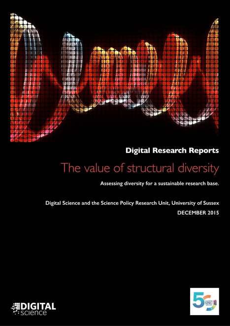 Digital Research Report: The value of structural diversity - Assessing diversity for a sustainable research base. | Higher education news for libraries and librarians | Scoop.it