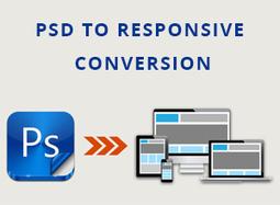 3 Benefits of a PSD to Responsive Conversion | Convert PSD Files | Convert PSD Files | Scoop.it