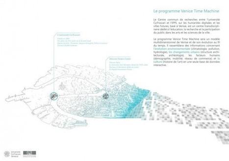 «Venice Time Machine»: des universitaires se lancent dans l'exploration numérique de la Cité des Doges | Clic France | Scoop.it