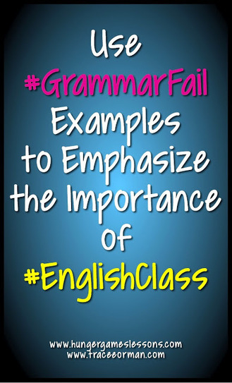 Using #GrammarFails to Hook Students in English Class | English class games | Scoop.it
