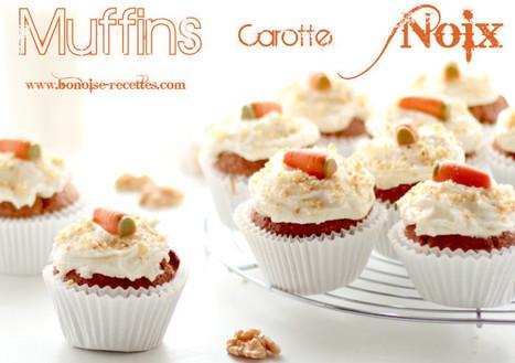 Muffins aux carottes - Bonoise recettes art de cuisine de sihem ... | Cupcakes en France | Scoop.it