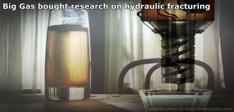 Water news- Big Gas bought research- hydraulic fracturing. | Save the Water | University of Texas study: fracking does not meet scientific guidelines | Save the Water | Scoop.it