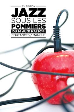 Normandie: Jazz sous les pommiers 33 a Coutances du 24 au 31 mai à Coutances - Cotentin webradio actu buzz jeux video musique electro  webradio en live ! | Les news en normandie avec Cotentin-webradio | Scoop.it
