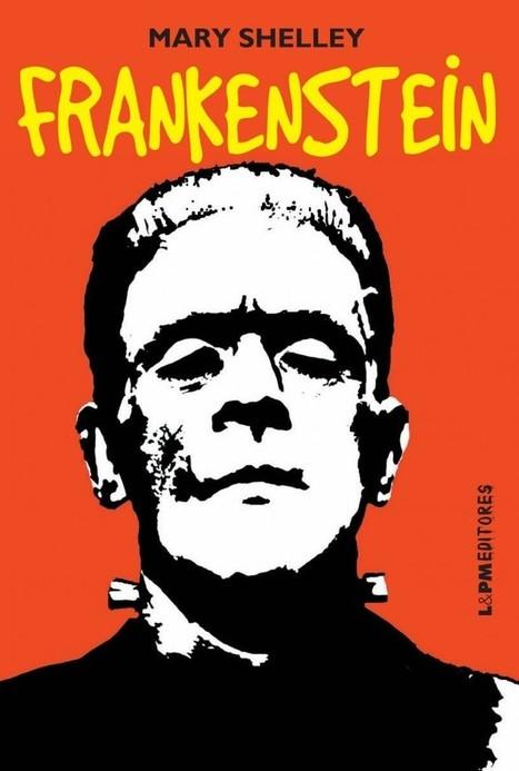 Um novo Frankenstein está chegando nos cinemas e nas livrarias « Blog da L&PM Editores | Ficção científica literária | Scoop.it